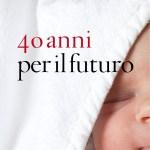 """""""40 anni per il futuro"""": un messaggio di speranza"""