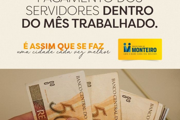 Prefeitura de Monteiro realiza pagamento do funcionalismo nesta terça-feira