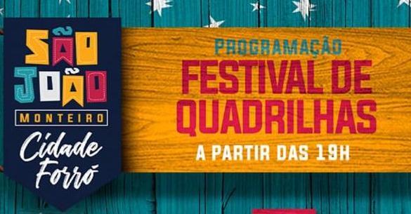 Contagem regressiva para o São João de Monteiro tem início com o Festival de Quadrilhas