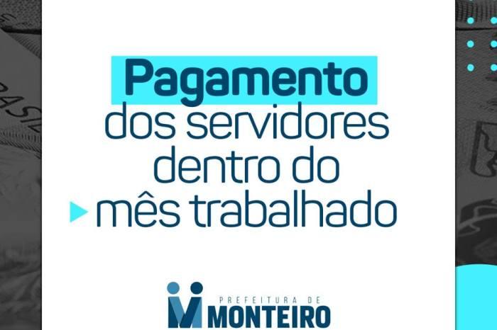 Prefeitura de Monteiro inicia pagamento do mês de julho do funcionalismo municipal