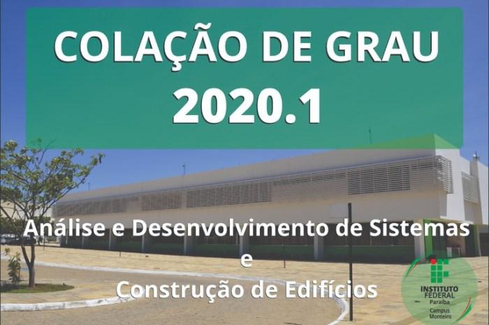 IFPB campus Monteiro realizará Colação de Grau Virtual dos Cursos Superiores 2020.1