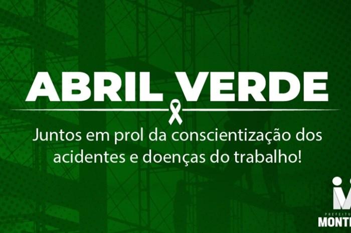 MONTEIRO: Campanha Abril Verde destaca a importância da conscientização dos acidentes e doenças do trabalho