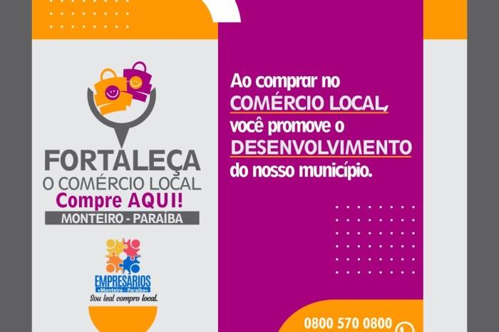 Sebrae e Prefeitura de Monteiro lançam campanha para incentivar os negócios locais