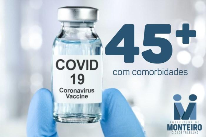 População com idade acima de 45 anos com comorbidades será vacinada a partir desta sexta-feira em Monteiro