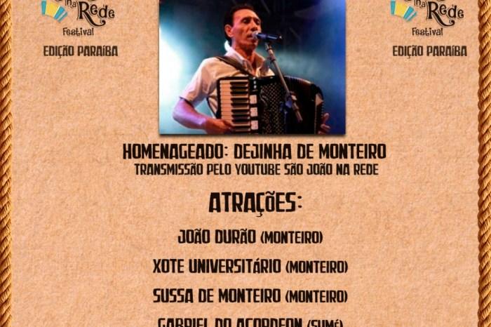 Festival São João na Rede é sucesso de público na internet; Homenageado da vez é Dejinha de Monteiro