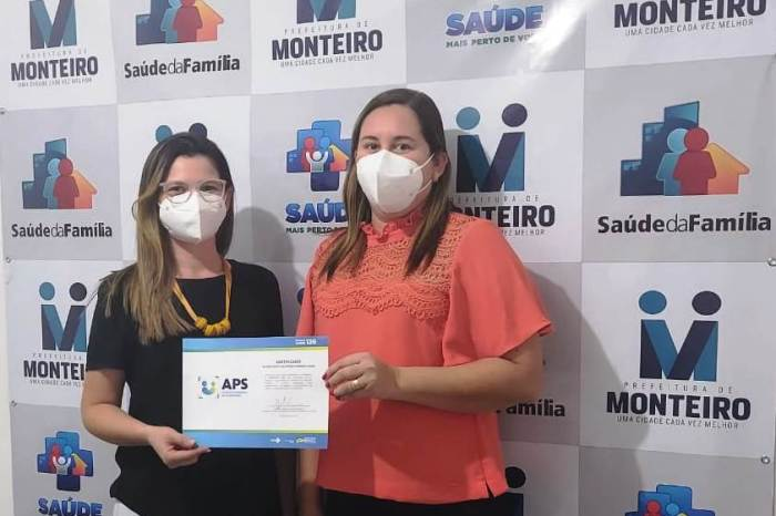 Monteiro é contemplada com o certificado de reconhecimento da atenção primária à saúde