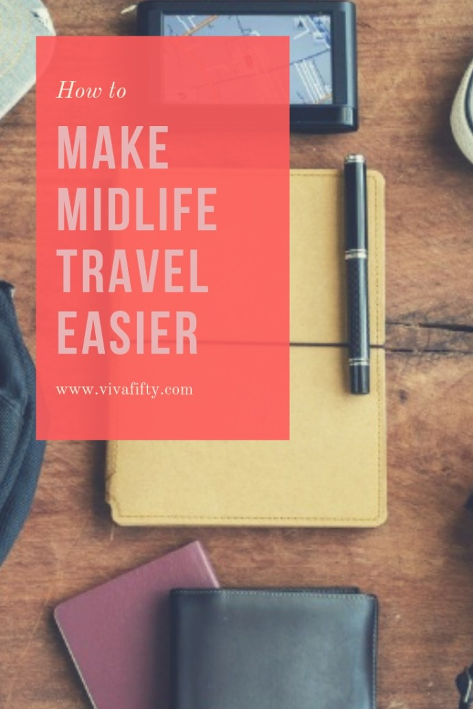 Whether you still consider yourself an adventurer or you have hardly any travel experience under your belt, exploring the world may look a bit different when you're 50 than it did when you were 20. Here is how to make it easier on yourself and/or your parents. #travel #midlife #traveltrips #over50