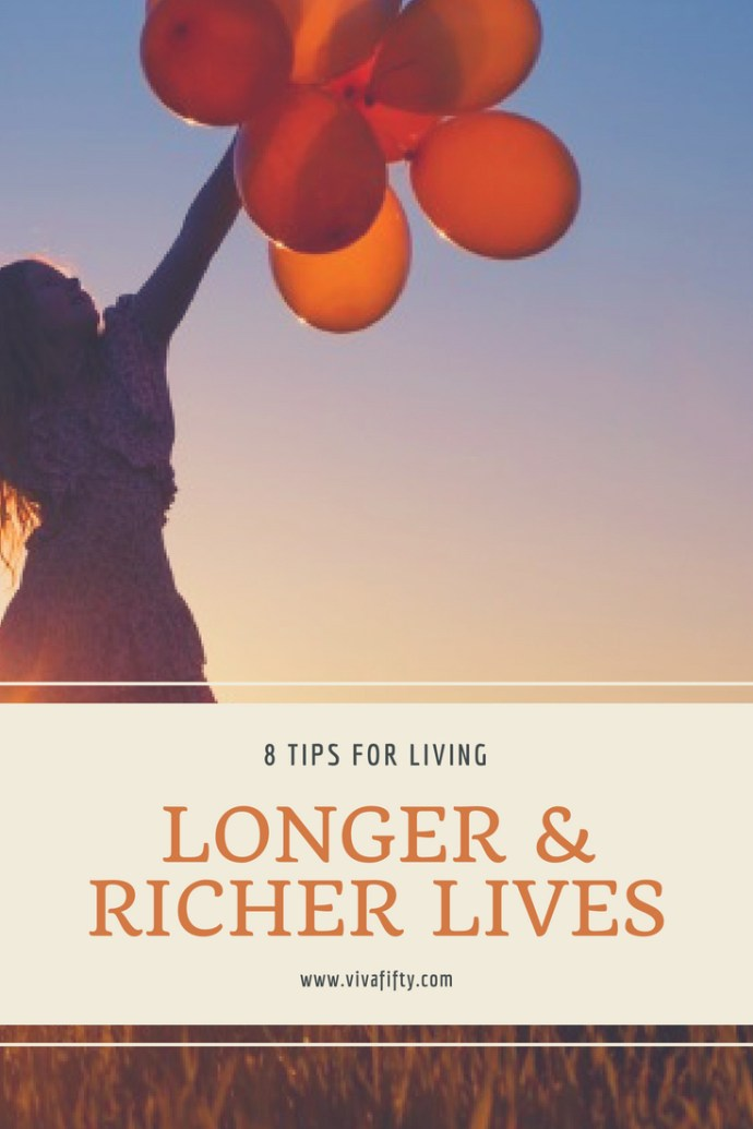 It´s not only about living longer, but also having a great quality of life. Here we give you 8 tips to make the most of your life at any age, but especially in #midlife and beyond. #inspiration #longevity