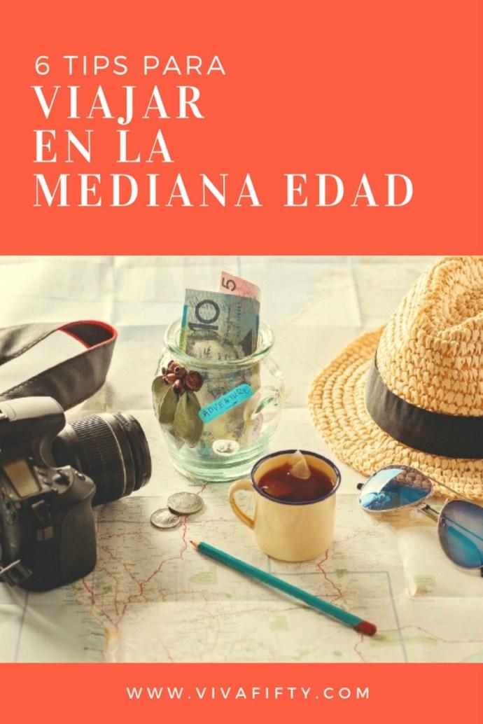 6 Tips para viajar en la mediana edad