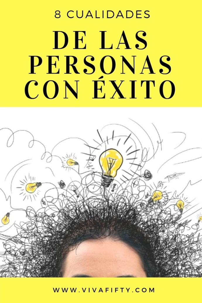 Las personas con éxito tienen ciertas cualidades que les permiten alcanzar sus metas. Compartimos contigo esas cualidades. #exito #vida #libros