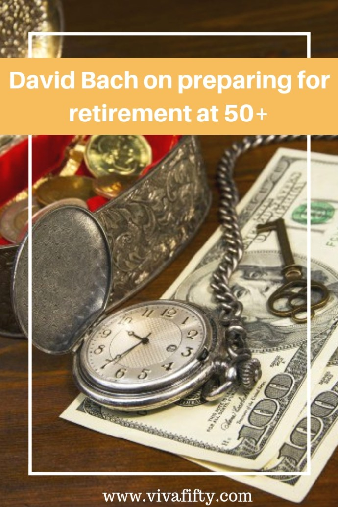 If you are over 50 and are fretting about retirement, you're not alone. Because we understand that, Viva Fifty! asked a financial expert what to do if we are nearing the age of retirement but not quite ready for it financially. To this end, we interviewed David Bach. #Retirement #Finances #over50 #midlife