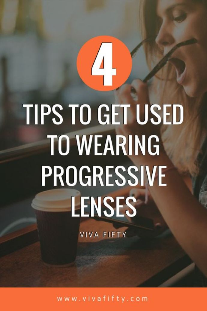 Many people give up trying to adjust to their new progressives glasses. Once you get used to them, they will make your life so much easier. Here are four tips to get used to them in no time. #progressiveglasses #readingglasses #midlife #vision #glasses
