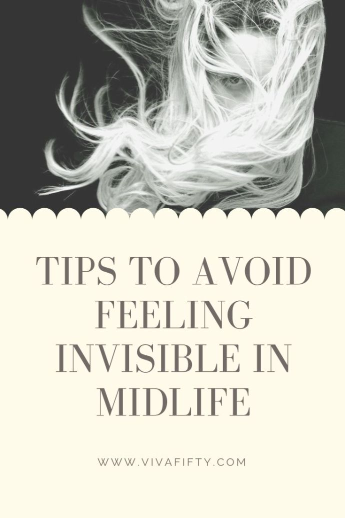 Feeling invisible in midlife is partly a choice. We cannot expect others to fight against ageism for us, we need to be a part of that fight. #midlife #over40 #over50