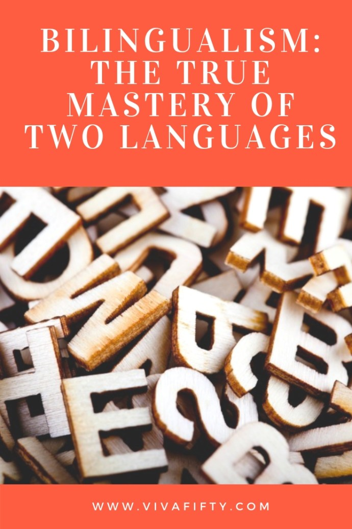 Bilingualism –the true mastery of two languages at the same level- is a goal to aim for and which, believe it or not, some people achieve. #bilingualism #beingbilingual #learninglanguages