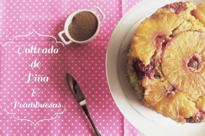 Volteado de Piña y Frambuesas: Pastel Casero por Excelencia