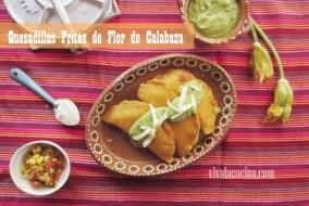 Quesadillas Fritas de Flor de Calabaza