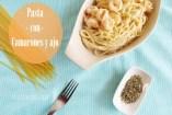 Espagueti con Camarones y Salsa de Crema de Ajo. Receta fácil