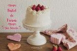 Pastel de Vainilla y Fresas para San Valentín