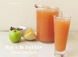 Agua de Frutas o tutti frutti. Receta de una bebida fresca y colorida