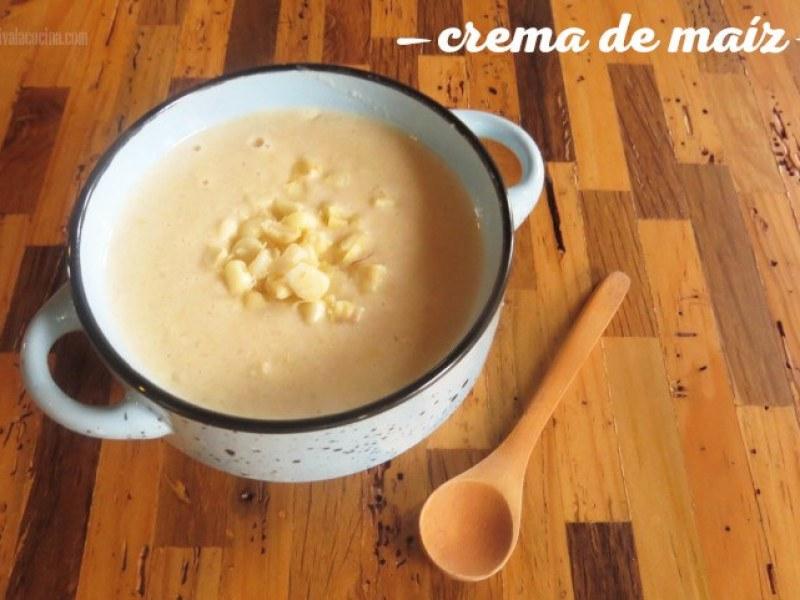 Receta crema de elote o crema de maíz dulce