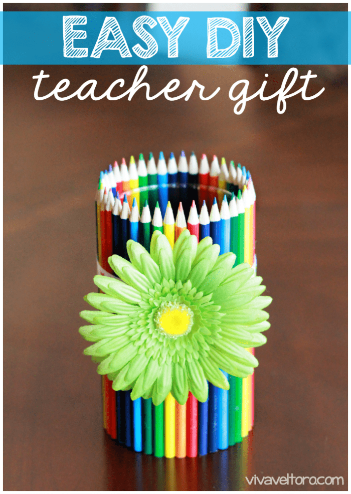Easy #DIY Teacher Gift - Colored Pencil Vase! - Viva Veltoro