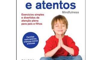 """Livro – Sentados e Atentos """"Mindfulness"""""""