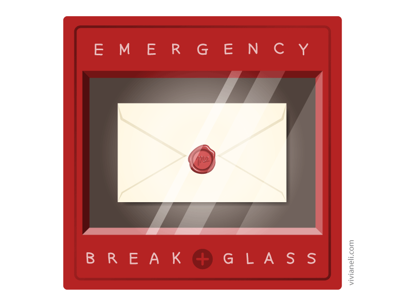 In an emergency, break glass. Letter to myself with a wax seal.