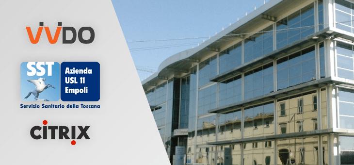 Con Citrix la sanità è a portata di click: Il caso della AUSL 11 Empoli