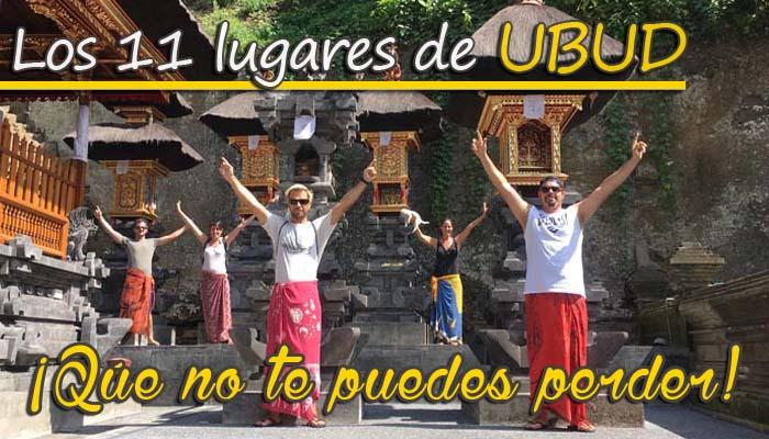 11 lugares de Ubud que no te puedes perder