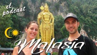 Viaja a Malasia con el Podcast