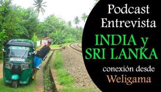 Podcast entrevista Lo mejor de India y Sri Lanka