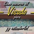 Cómo sacarse el Visado Tailandia