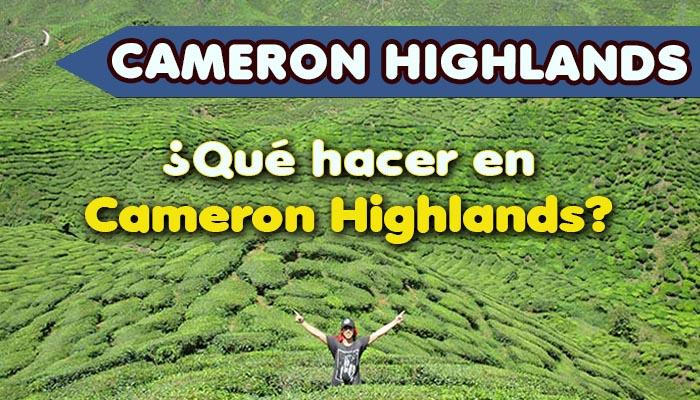 Destacado Qué hacer en Cameron Highlands de Malasia