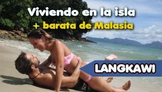 Langkawi vivir en la isla más barata de Malasia duty free