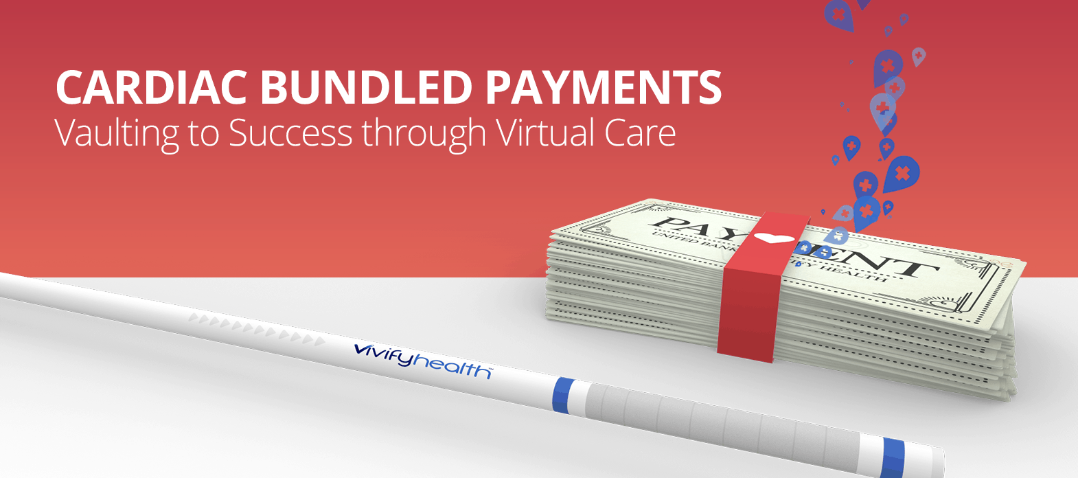 Cardiac Bundled Payments: Vaulting to Success Through Virtual Care