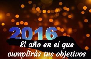 2016 el año en el que cumplirás tus objetivos
