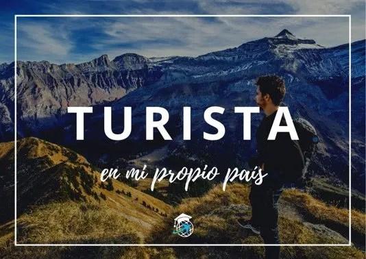 turista en mi propio país