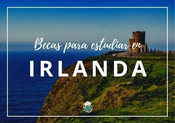 Becas para estudiar en Irlanda Gratis
