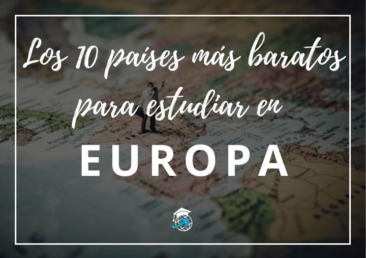 Los 10 Países más baratos para estudiar en Europa