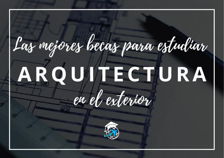 Las mejores becas para arquitectura y diseño
