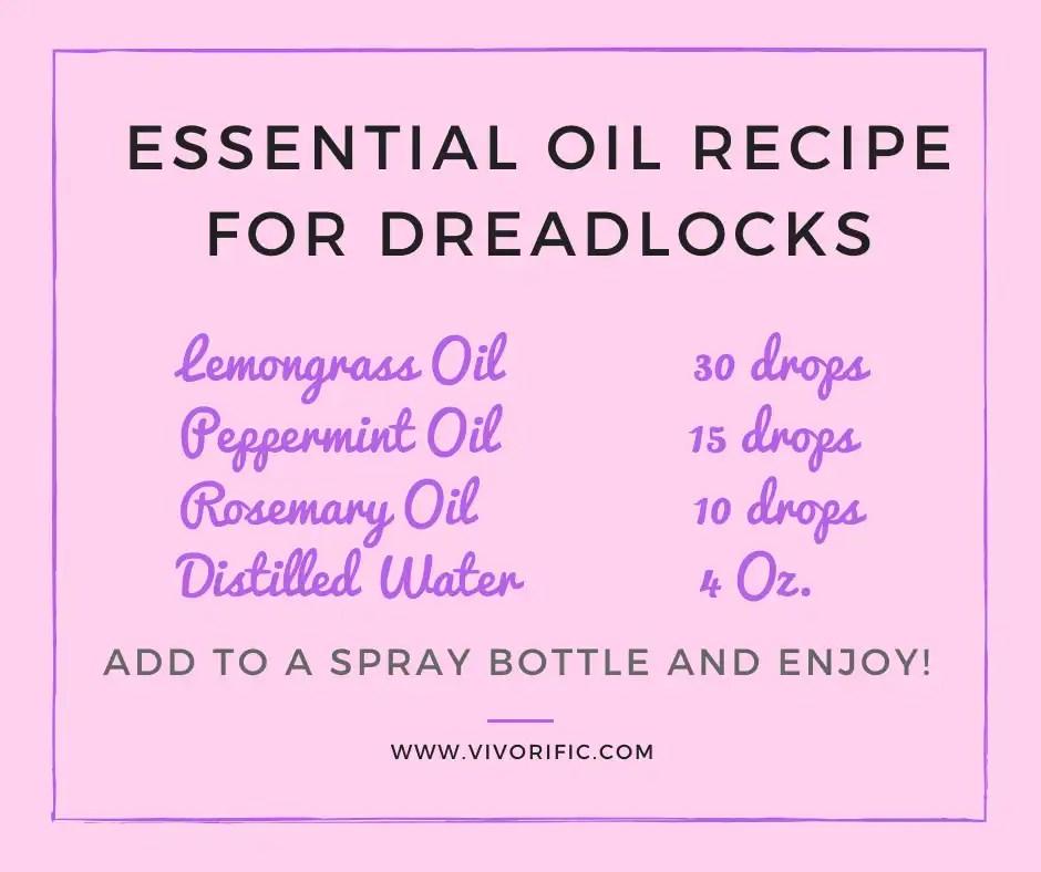 Best Essential Oils for Treating Dreadlocks-Vivorific Health