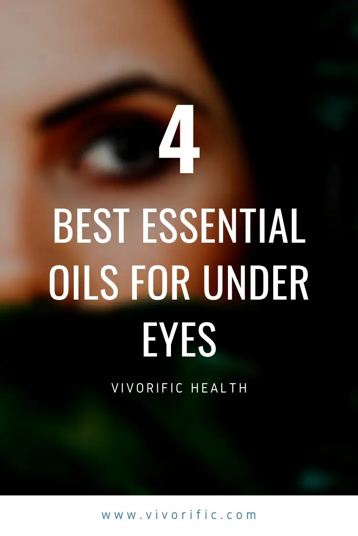Best Essential Oils for Under Eye Circles-Vivorific Health-p