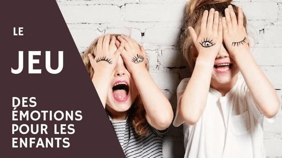 jeu émotions enfants
