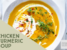 DELICIOUS CHICKEN TURMERIC SOUP