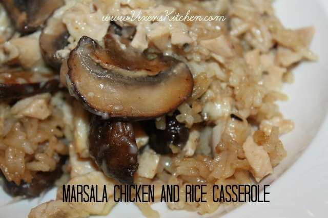 Marsala Chicken and Rice Casserole