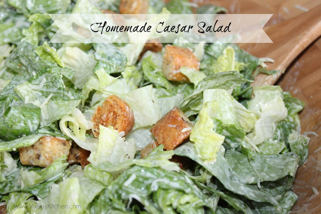 Homemade Caesar Salad | www.vixenskitchen.com