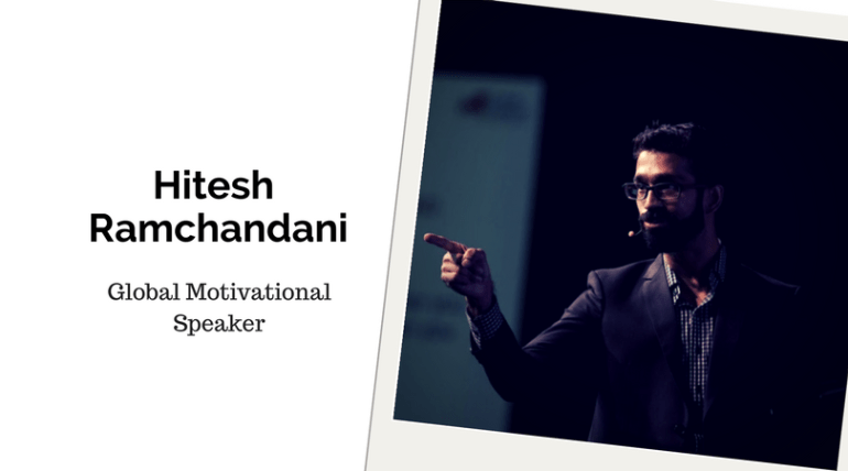 Hitesh Ramchandani, Motivational Speaker On A Mission To Inspire!