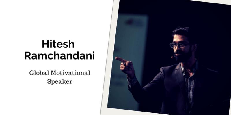 Hitesh Ramchandani, Motivational Speaker On A Mission To Inspire!