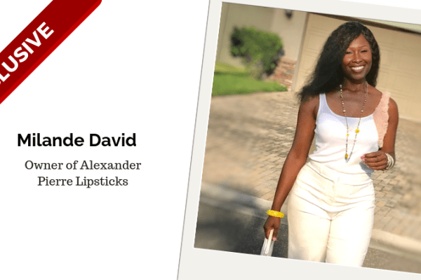 Milande David, Owner of Alexander Pierre Lipsticks