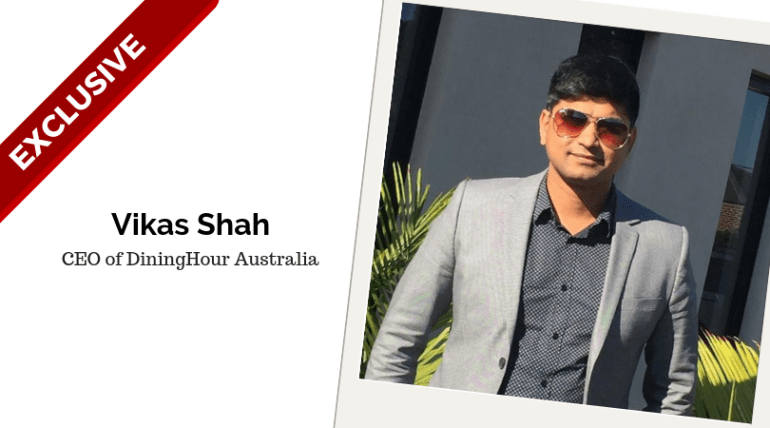 Vikas Shah, CEO of DiningHour Australia